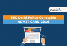 SSC Delhi Police Constable Admit Card Out 2016: Download Now