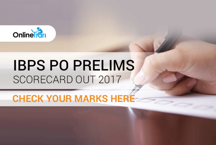 IBPS PO Prelims Scorecard out 2017: Check your marks here