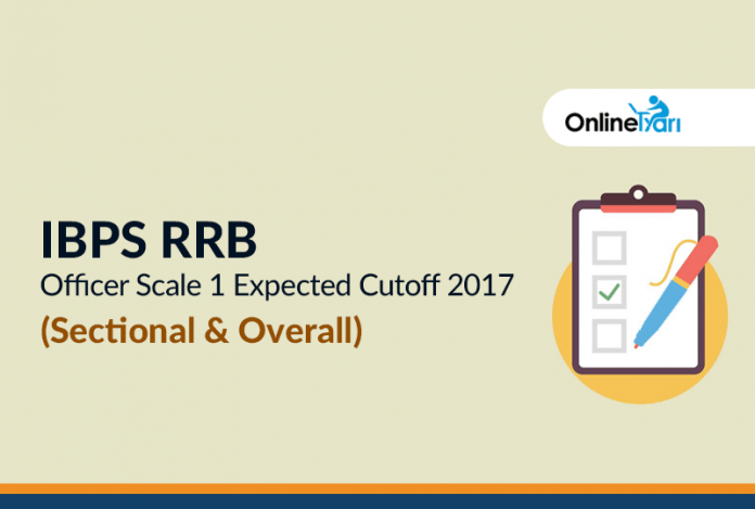 IBPS RRB Officer Scale 1 Mains Expected Cutoff 2017 (Sectional & Overall)