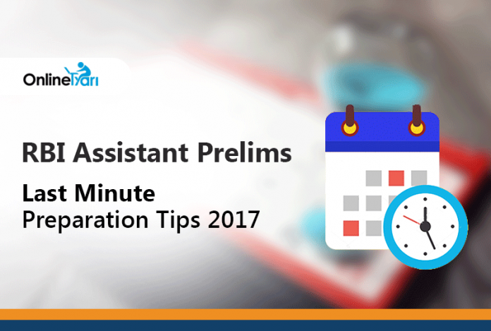 RBI Assistant Prelims Last Minute Preparation Tips 2017