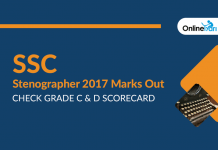 SSC Stenographer 2017 Marks Out: Check Grade C & D Scorecard