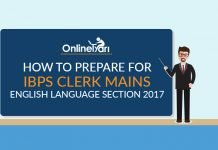 How to Prepare for IBPS Clerk Mains English Language Section 2017