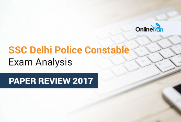 Delhi Police Constable Overall Exam Analysis: 5th Dec to 8th Dec 2017