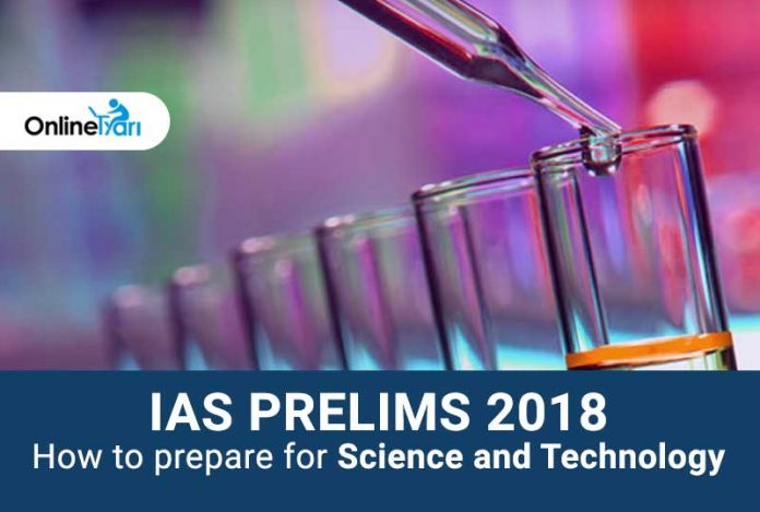 IAS Prelims 2018: How to Prepare for Science and Technology