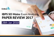 IBPS SO Mains Exam Analysis, Paper Review 2017: 28 Jan 2018
