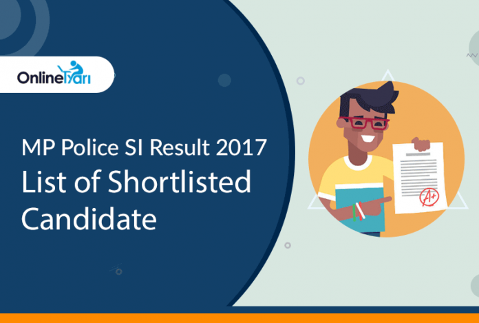 MP Police SI Result 2017: List of Shortlisted Candidate