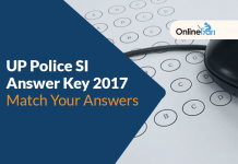 UP Police SI Answer Key 2017: Match Your Answers