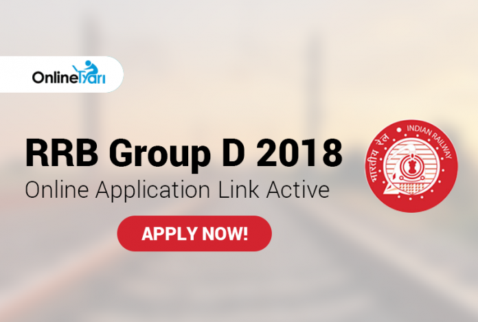 RRB Group D 2018 Online Application Link Active: Apply Now!