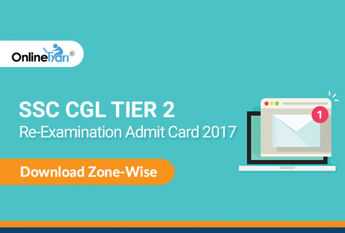SSC CGL Tier 2 Re-Examination Admit Card 2017: Download Zone-Wise
