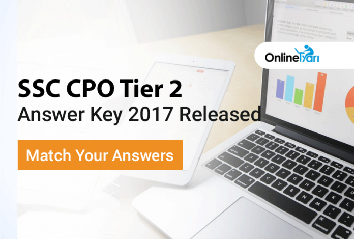 SSC CPO Tier 2 Final Answer Key 2017 Released: Match your Answers