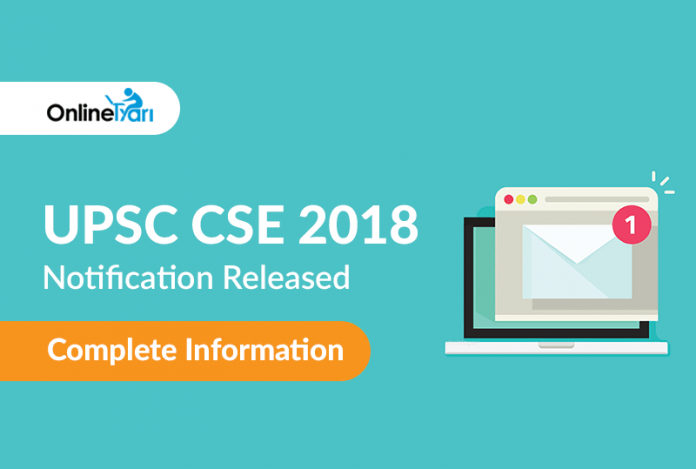 UPSC CSE 2018 Notification Released: Complete Information