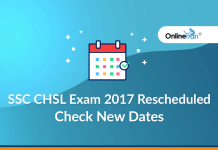 SSC CHSL Exam 2017 Rescheduled: Check New Dates