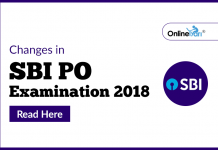 Changes in SBI PO Examination 2018: Read here