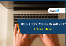 IBPS Clerk Mains Result 2017 Declared: Check Here