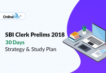 SBI Clerk Prelims 2018: 30 Days Strategy & Study Plan