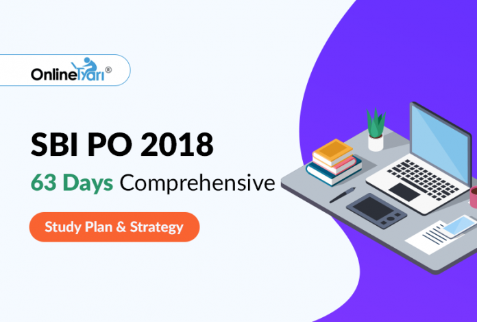 SBI PO 2018: 63 Days Comprehensive Study Plan and Strategy