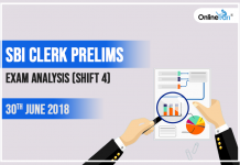 SBI Clerk Prelims Exam Analysis (Shift 4): 30th June 2018