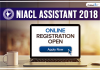 NIACL Assistant 2018 Online Registration Open: Apply Now