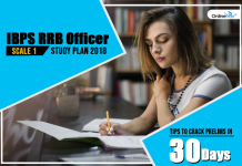 IBPS RRB Officer Scale 1 Study Plan 2018: Tips to Crack Prelims in 30 days